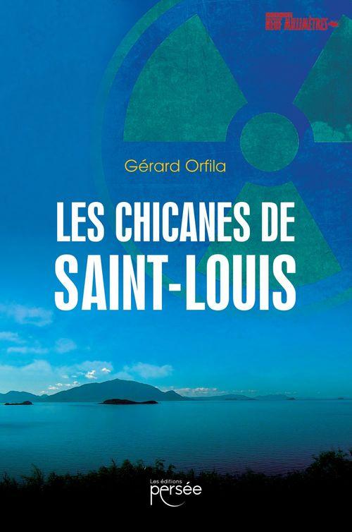 Les chicanes de Saint-Louis