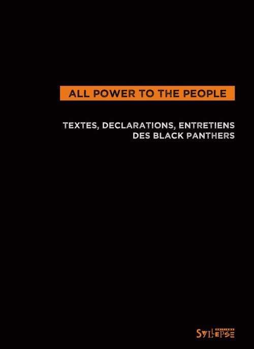 All power to the people ; textes, déclarations, entretiens des black panthers
