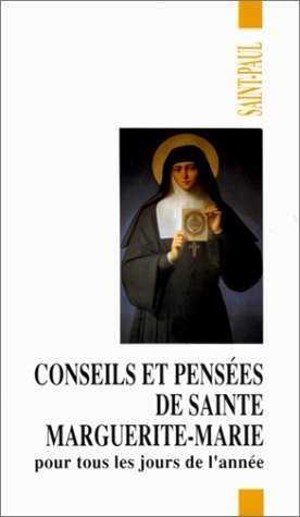Conseils et pensées de sainte Marguerite-Marie pour tous les jours de l'année