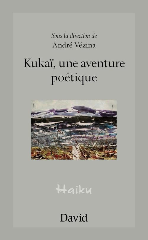 Kukai, une aventure poetique