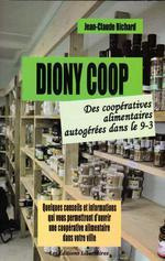 Couverture de Dyoni coop ; des coopératives alimentaires autogérées dans le 9-3