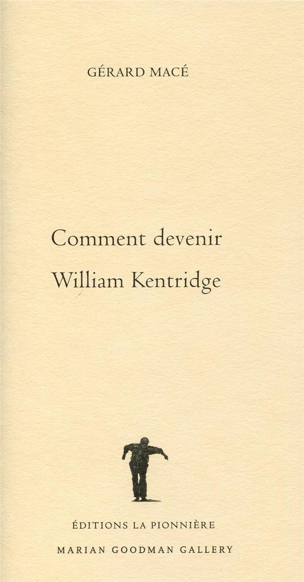 Comment Devenir William Kentridge