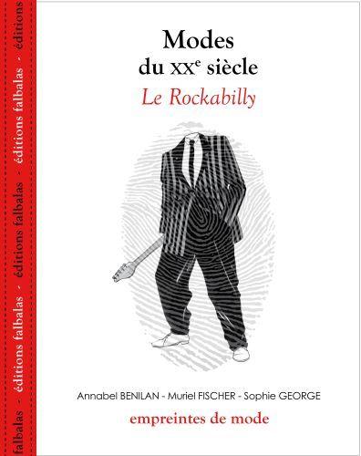 Modes du XX siècle ; le Rockabilly