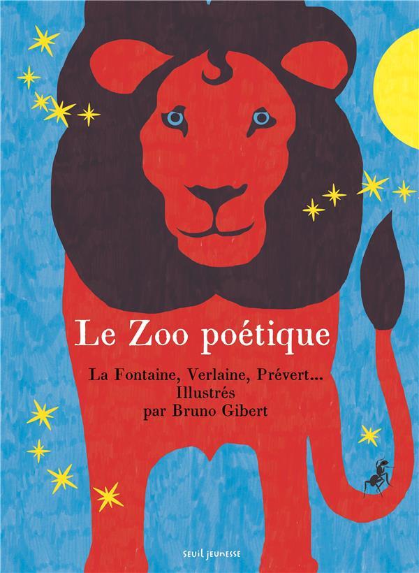 Le zoo poétique ; 30 poèmes sur les animaux
