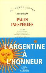 Pages inespérées  - Julio Cortazar
