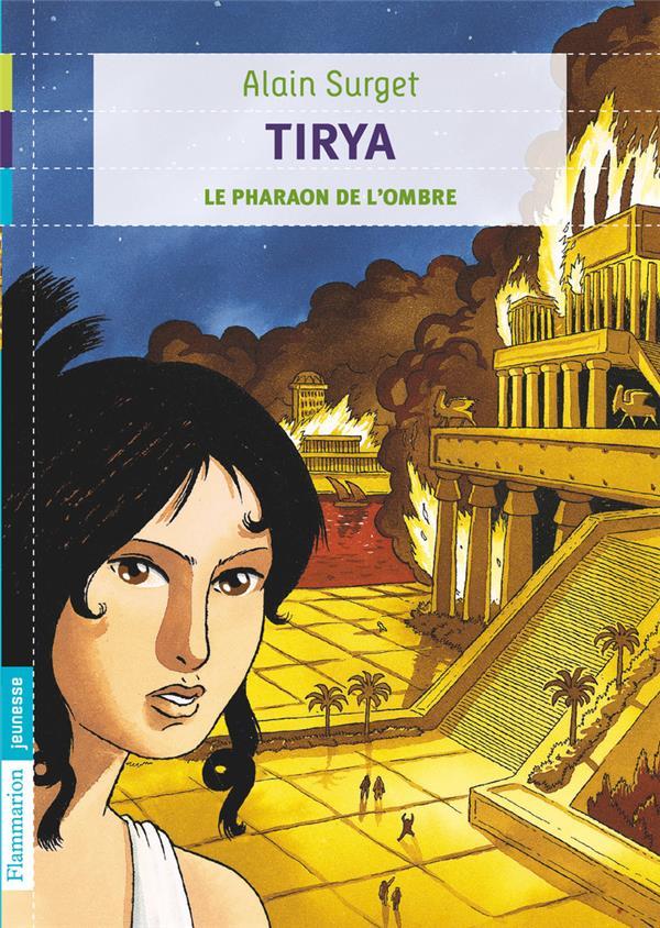 Tyria t.2 ; le pharaon de l'ombre