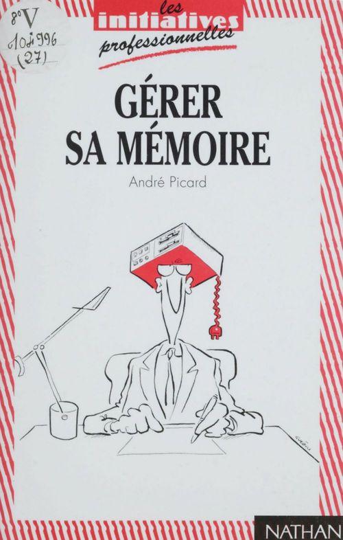 Gerer sa memoire
