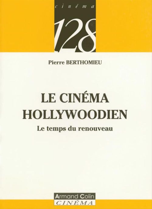 Le cinema hollywoodien