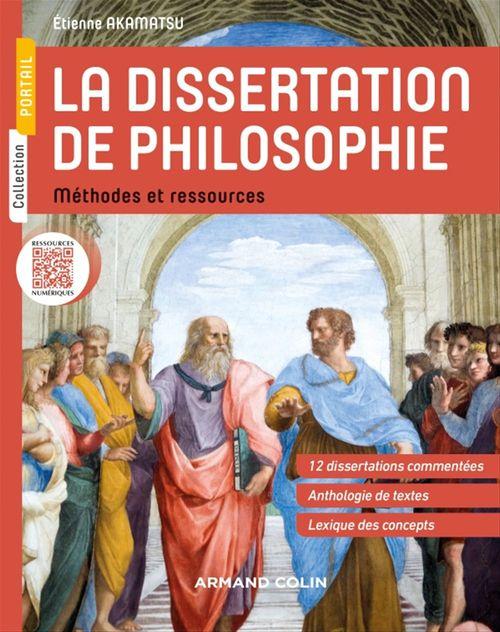 Dissertations de philosophie ; méthodes et corrigés