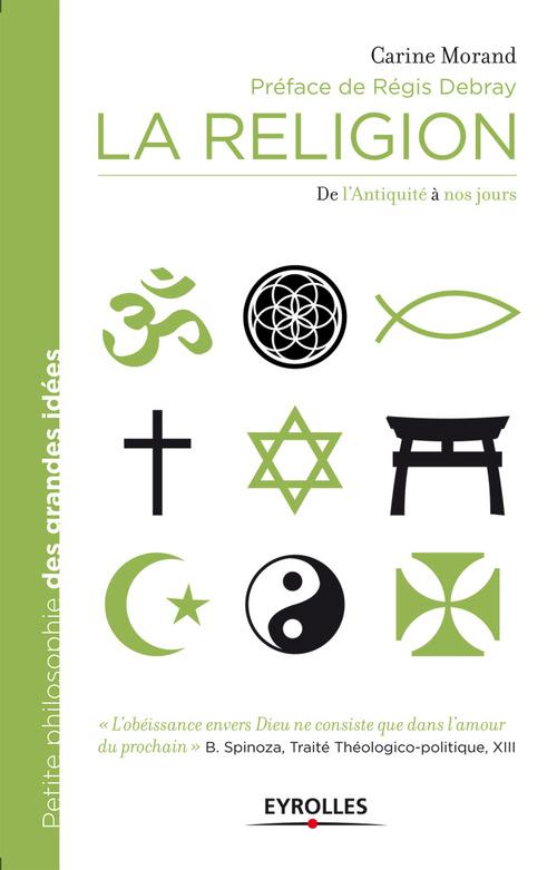 La religion ; de Platon à Régis Debray