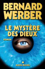 Vente Livre Numérique : Le Mystère des Dieux  - Bernard Werber