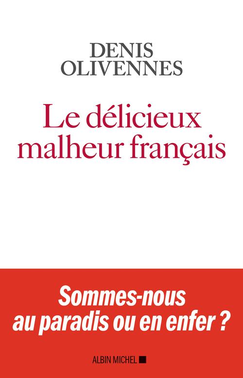 Le Délicieux malheur français