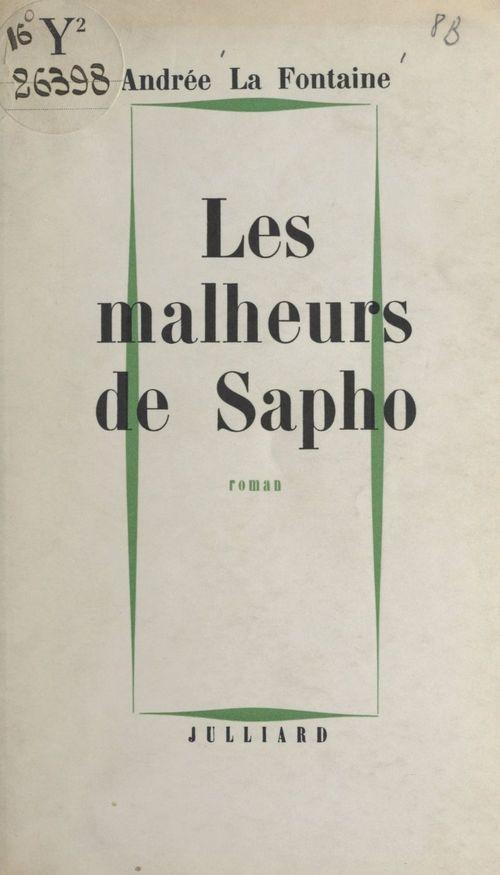 Les malheurs de Sapho  - Andrée La Fontaine