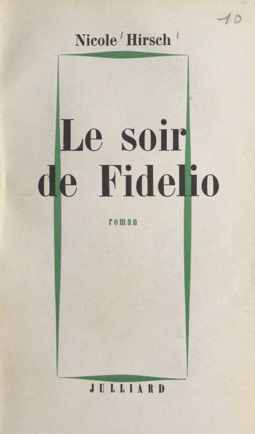Le soir de Fidelio  - Nicole Hirsch