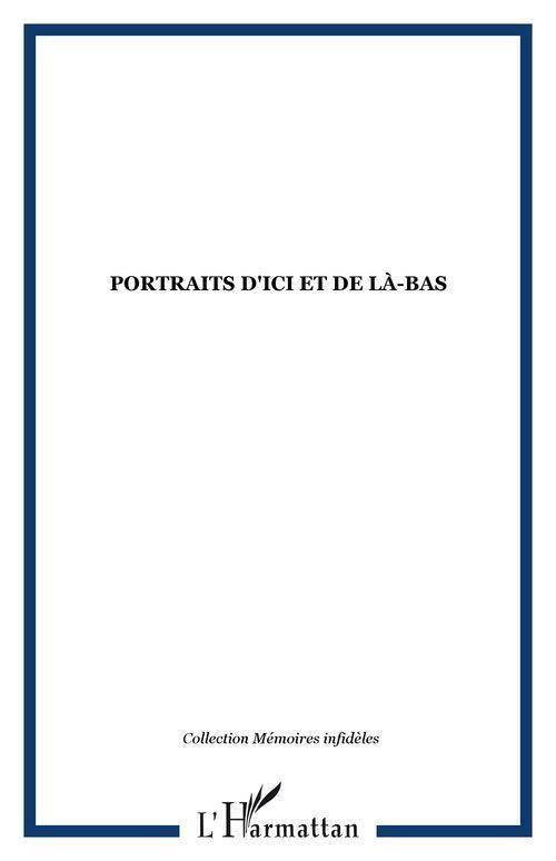 Portraits d'ici et de la-bas