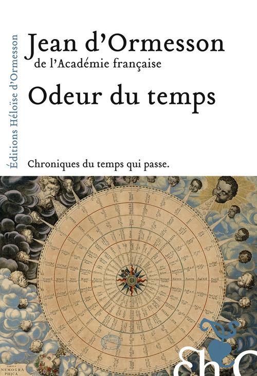 Odeur du temps  - Jean d'Ormesson