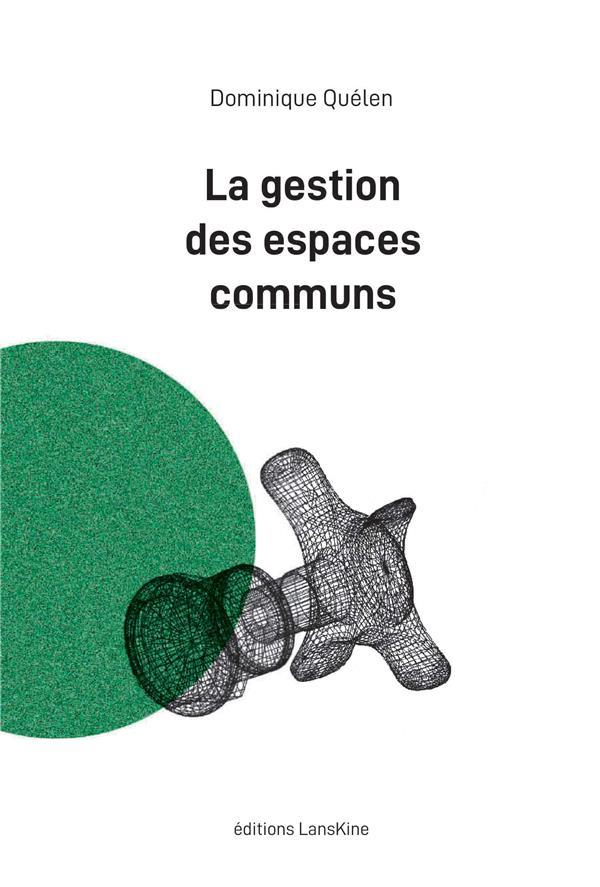 La gestion des espaces communs
