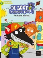 Vente Livre Numérique : M. Loup toujours prêt - Attention Ouistiti ! CP/CE1 6/7 ans  - Pascal Brissy