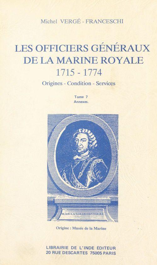 Les officiers generaux de la marine royale 1715-1774
