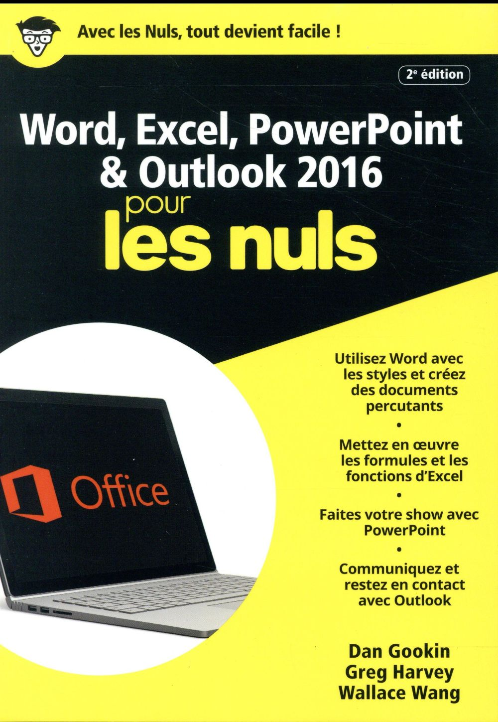 Word & Excel Powerpoint & Outlook 2016 (2e édition)
