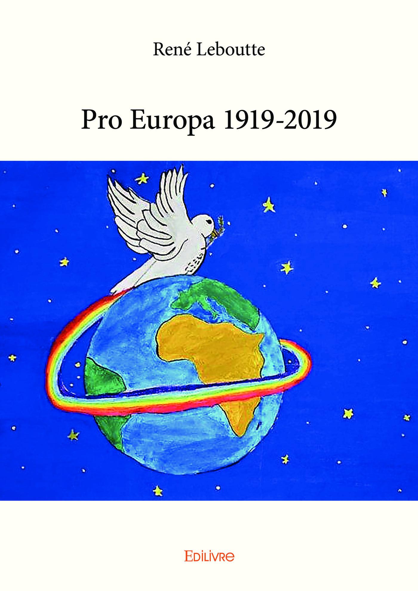 Pro Europa 1919-2019  - René Leboutte