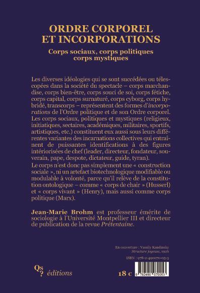 Ordre corporel et incorporations ; corps sociaux, corps politiques, corps mystiques
