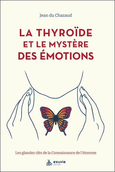 La thyroïde et les émotions