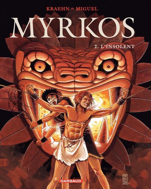 Myrkos t.2 ; l'insolent