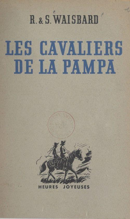 Les cavaliers de la Pampa