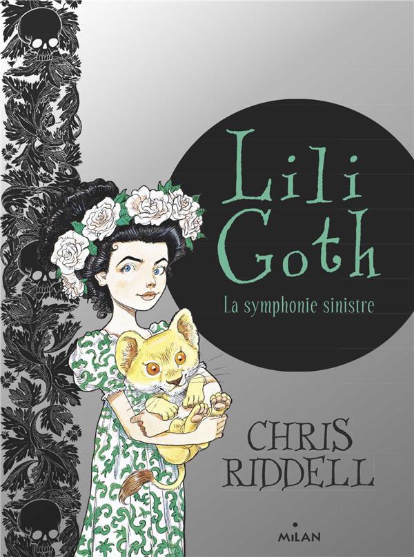 LILI GOTH, TOME 04 - LA SYMPHONIE SINISTRE RIDDELL CHRIS