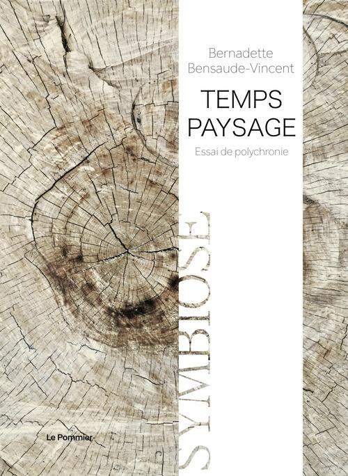 Temps-paysage - essai de polychronie