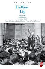 Couverture de Ouvrir les portes ; l'affaire lip, 1968-1981