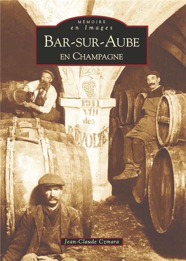 Bar-sur-Aube en Champagne