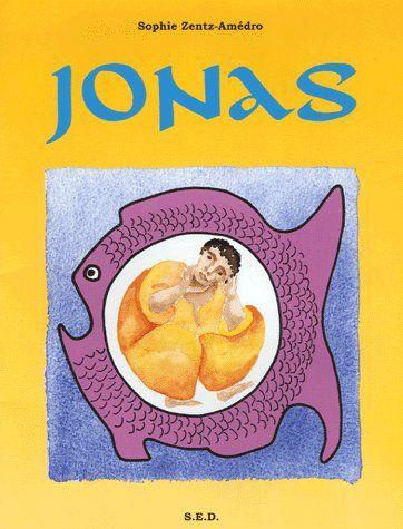 Jonas, un conte theologique et humoristique - livre de l'enfant