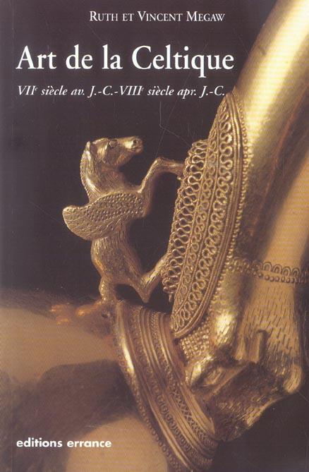 Art de la celtique - viie siecle av. j.-c. - viiie siecle apr. j.-c.