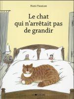 Couverture de Le Chat Qui N'Arretait Pas De Grandir