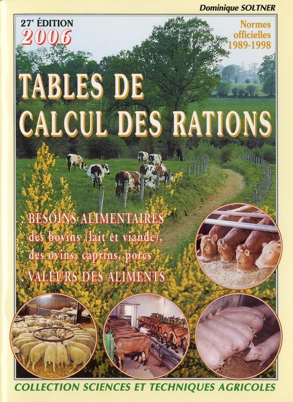 Tables De Calcul Des Rations Des Bovins (Lait Et Viande), Des Ovins Et Des Porcins + Guide De Calcul