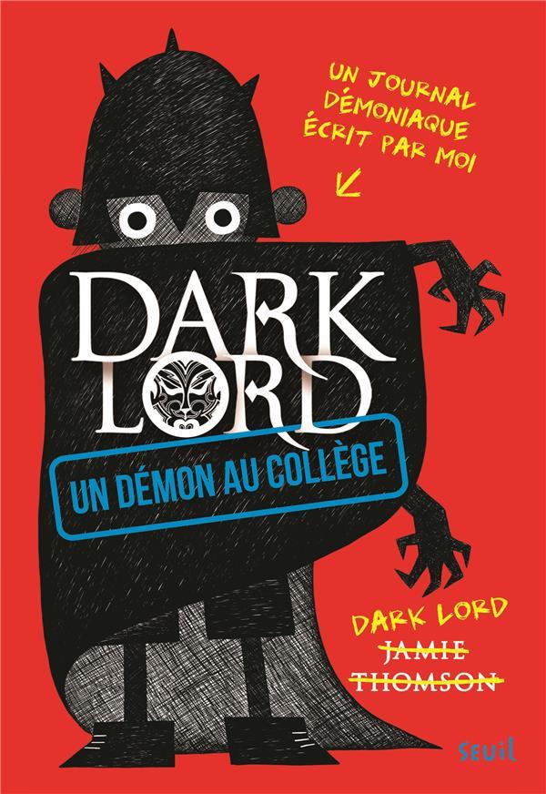 Dark Lord t.1 ; un démon au collège