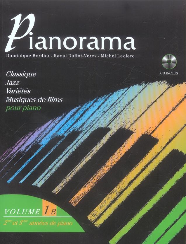Pianorama ; volume 1b, 2e et 3e annees