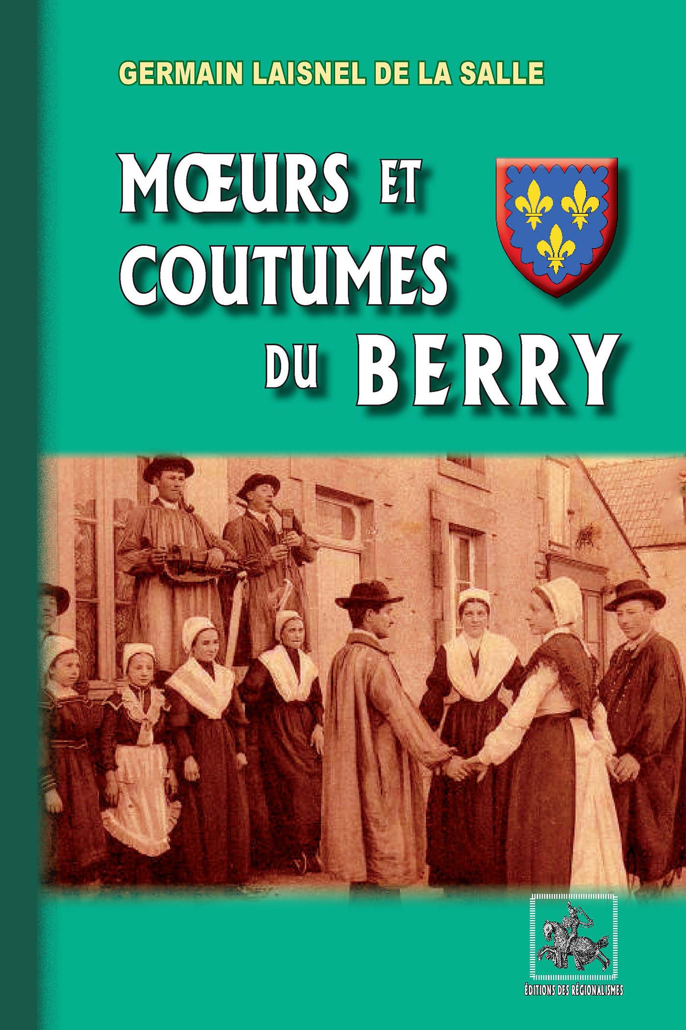 Moeurs et Coutumes du Berry