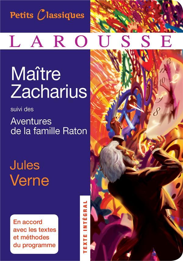 Maître Zacharius ; aventures de la famille Raton