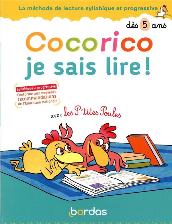 Cocorico je sais lire ! avec les P'tites Poules pour droitier et gaucher ; dès 5 ans (édition 2020)