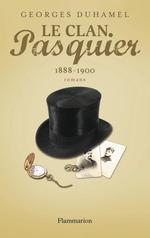 Vente Livre Numérique : Le Clan Pasquier, 1888-1900  - Georges Duhamel