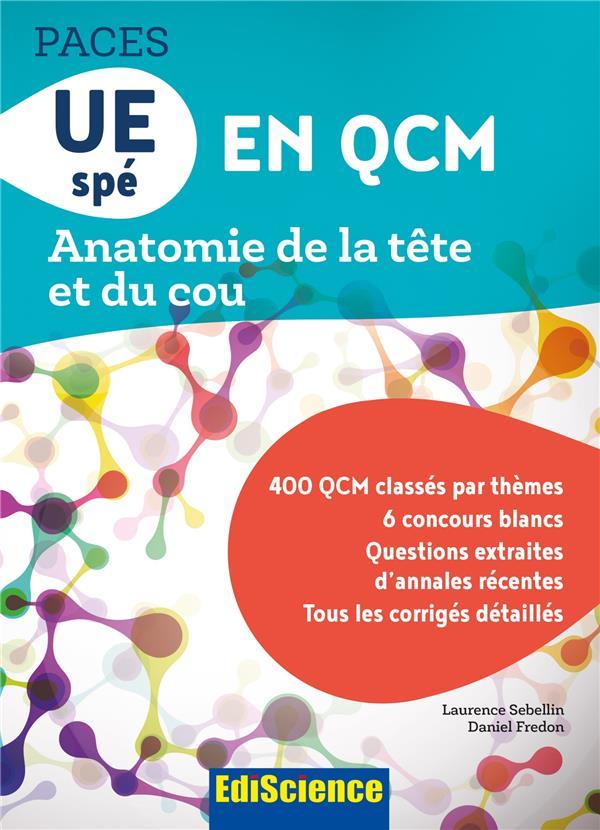 PACES QCM UE8 anatomie de la tête et du cou