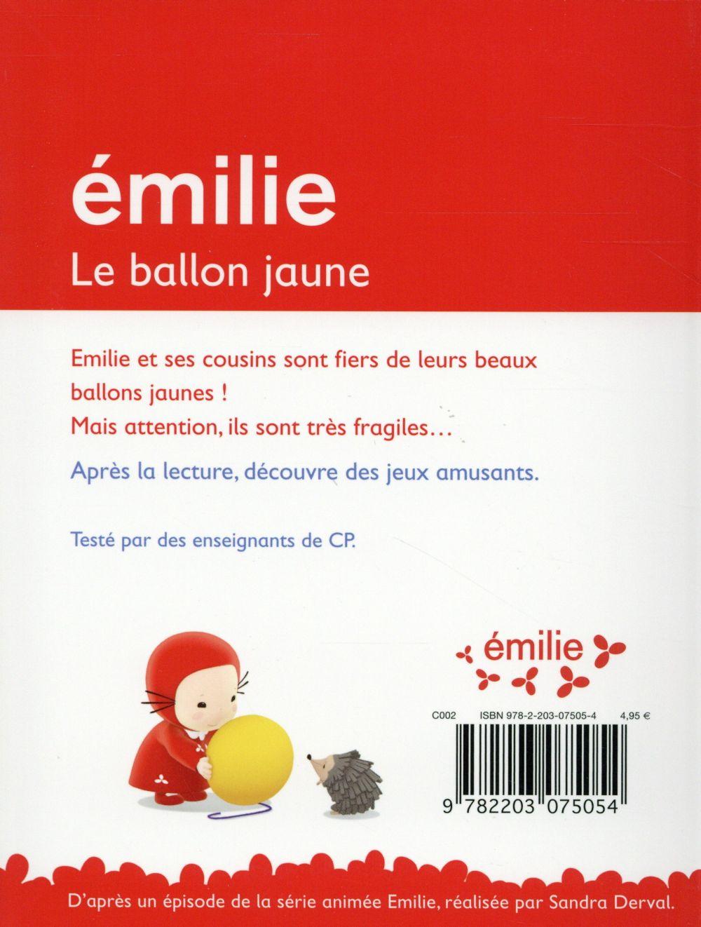 Je commence à lire avec Emilie T.1 ; le ballon jaune ; niveau CP