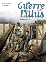 Vente  La Guerre des Lulus (Tome 5) - 1918, Le der des ders  - Régis Hautiere - Hardoc
