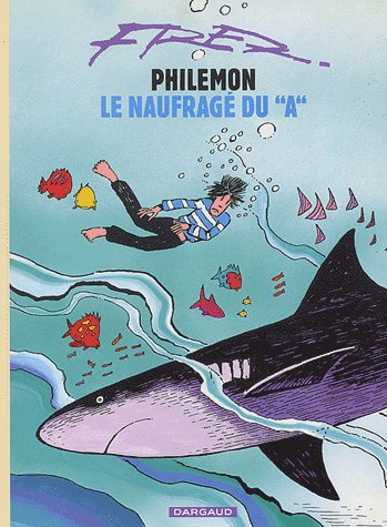 Philémon T.2 ; Philémon et le naufragé du