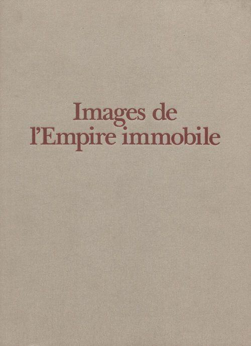 Images de l'Empire immobile  - Alain Peyrefitte  - William Alexander