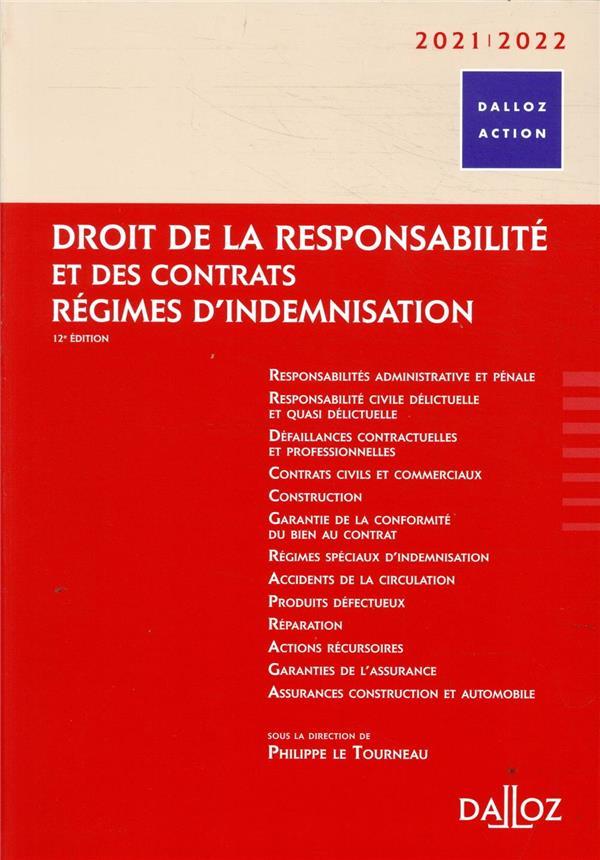 Droit de la responsabilité et des contrats ; régimes d'indemnisation (édition 2021/2022)