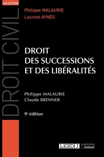 Droit des successions et des libéralités (9e édition)